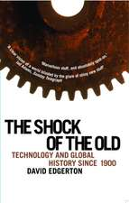 Shock Of The Old