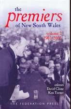 The Premiers of New South Wales - Volume Two 1901-2005