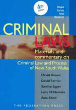 Criminal Laws: Materials and Commentary on Criminal Law and Process in New South Wales