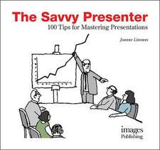 Linowes, J: The Savvy Presenter
