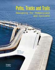 Paths, Tracks and Trails