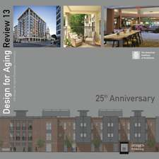 Design for Aging Review: 25th Anniversary