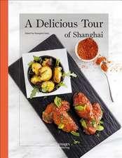 DELICIOUS TOUR OF SHANGHAI A