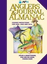 Angler's Journal & Almanac: Tide & Fishing Predictions for 2009 & 2010