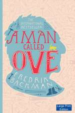 A Man Called Ove (Large Print Edition)