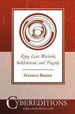 King Lear, Macbeth, Indefinition, and Tragedy
