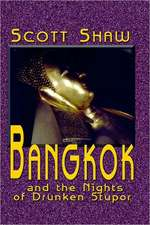 Bangkok and the Nights of Drunken Stupor:  The Back Streets of Bangkok