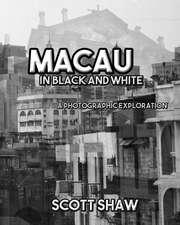 Macau in Black and White