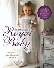 Sewing for a Royal Baby