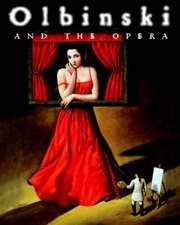 Passent, A: Olbinski and the Opera