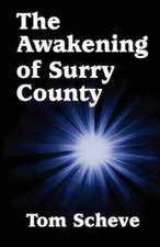 The Awakening of Surry County