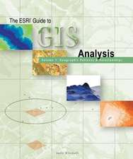 ESRI Guide to GIS Analysis, Volume 1:  Geographic Patterns and Relationships