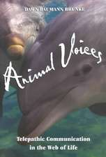 Animal Voices:  Telepathic Communication in the Web of Life