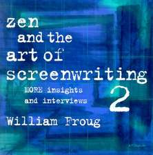 Zen & the Art of Screenwriting