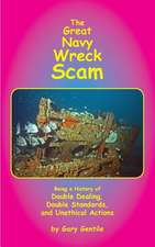 The Great Navy Wreck Scam