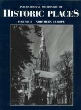 Northern Europe:  International Dictionary of Historic Places
