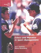 Ethics & Morality in Sport Management, 2nd Edition