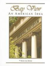 Bay View:  An American Idea
