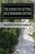 The Science of Getting Rich Workbook Edition:  Christmas Readings from the Old and New Testaments