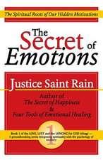 The Secret of Emotions