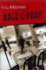 Rage In Paris – A Novel