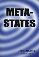 Meta-States:  Mastering the Higher Levels of Your Mind