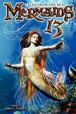 Mermaids 13:  Tales from the Sea