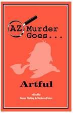 AZ Murder Goes... Artful