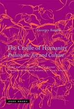 The Cradle of Humanity – Prehistoric Art and Culture