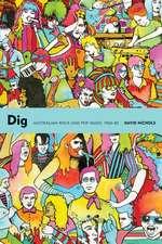 Dig: Australian Rock and Pop Music, 1960-85