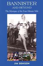 Bannister and Beyond:  The Mystique of the Four-Minute Mile