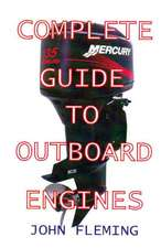 Complete Guide to Outboard Engines