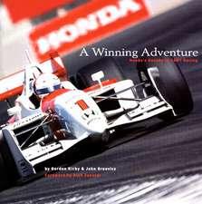A Winning Adventure:  Honda's Decade in Cart Racing