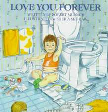 Love You Forever:  An Introduction