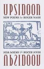 Upsidoon:  New Poems