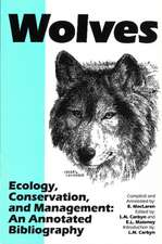Wolves -- Ecology, Conservation, and Management: An Annotated Bibliography