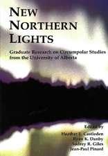 New Northern Lights: Graduate Research on Circumpolar Studies from the University of Alberta