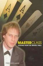 Master Class:  Lessons from the Bridge Table
