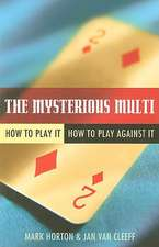 The Mysterious Multi:  How to Play It, How to Play Against It