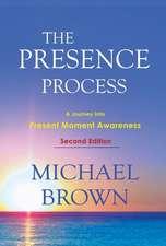 The Presence Process