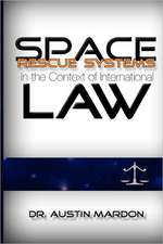 Space Rescue Systems in the Context of International Law