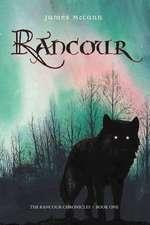 Rancour: The Rancour Chronicles: Book I