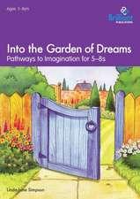 Into the Garden of Dreams