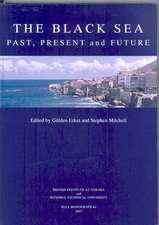 The Black Sea:  Past, Present and Future