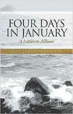 Four Days in January: A Letter to Jillsan