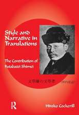 Style and Narrative in Translations:  The Contribution of Futabatei Shimei