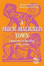 A Much-maligned Town