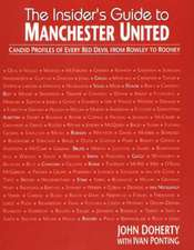 Doherty, J: The Insider's Guide to Manchester United