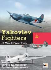 Yakovlev Fighters of World War Two:  The 52nd Fighter Group in World War Two