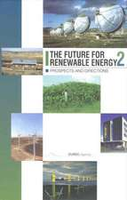 The Future for Renewable Energy 2: Prospects and Directions